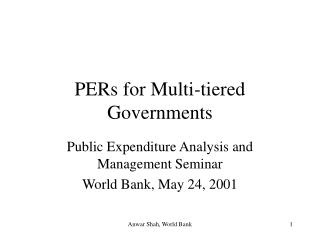 PERs for Multi-tiered Governments