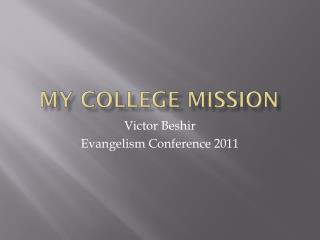My College Mission