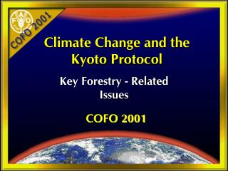 Climate Change and the Kyoto Protocol