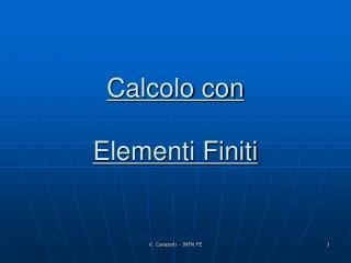 Calcolo con   Elementi Finiti