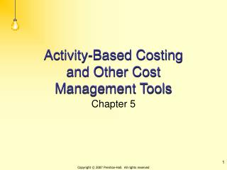Activity-Based Costing and Other Cost Management Tools