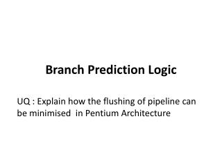 Branch Prediction Logic