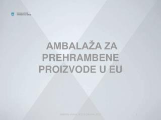 AMBALAŽA ZA PREHRAMBENE PROIZVODE U EU