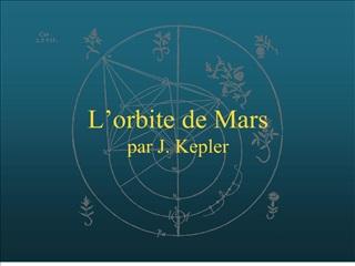 L orbite de Mars par J. Kepler