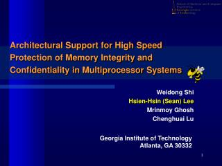 Architectural Support for High Speed Protection of Memory Integrity and Confidentiality in Multiprocessor Systems