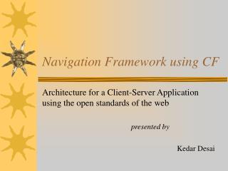 Navigation Framework using CF
