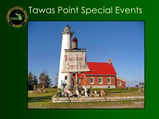 Tawas Point Special Events