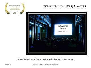 UMOJA Works is a 501(c)3 non-profit organization, tax I.D. #52-1901083