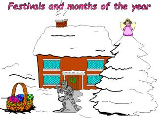 Festivals and months of the year