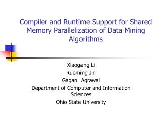Compiler and Runtime Support for Shared Memory Parallelization of Data Mining Algorithms