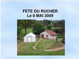 FETE DU RUCHER Le 8 MAI 2009