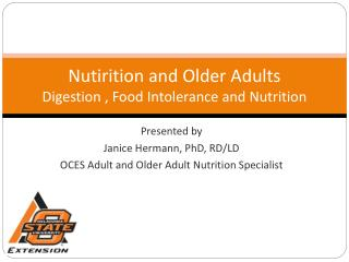 Nutirition and Older Adults Digestion , Food Intolerance and Nutrition