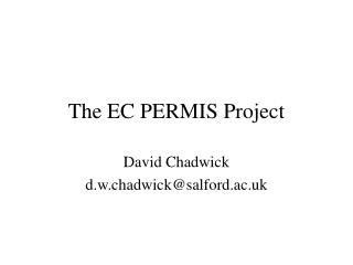 The EC PERMIS Project