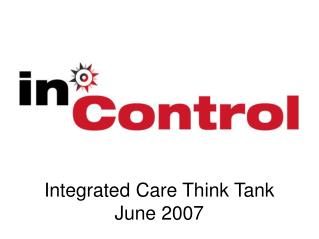 Integrated Care Think Tank June 2007