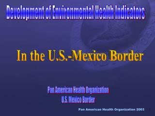Development of Environmental Health Indicators