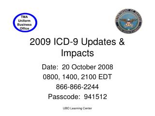 2009 ICD-9 Updates & Impacts