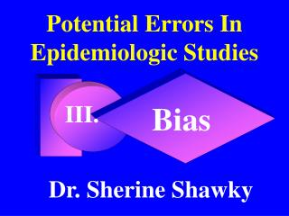 Potential Errors In Epidemiologic Studies