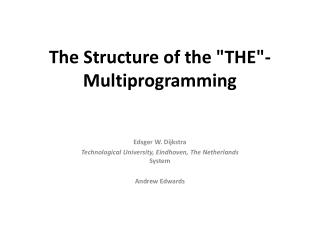 "The Structure of the ""THE""- Multiprogramming"