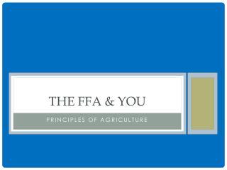 The FFA & You