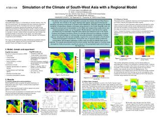 A72B-0168 Simulation of the Climate of South-West Asia with a Regional Model J.P. Evans (jason.evans@yale.edu) R. Smith