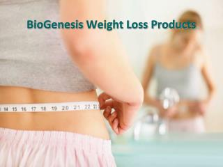 BioGenesis  Weight Loss Products
