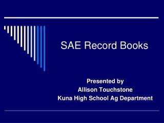 SAE Record Books