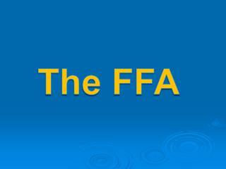 The FFA
