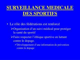 SURVEILLANCE MEDICALE DES SPORTIFS
