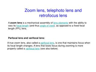 Zoom lens, telephoto lens and retrofocus lens