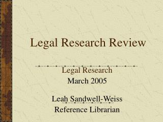 Legal Research Review
