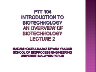 CO 1: Ability to explain foundations of modern biotechnology.