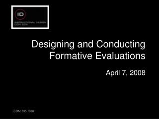 Designing and Conducting Formative Evaluations