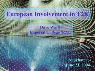 European Involvement in T2K