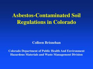 Asbestos-Contaminated Soil Regulations in Colorado