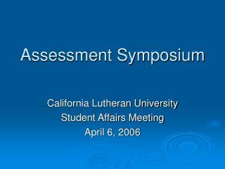 Assessment Symposium