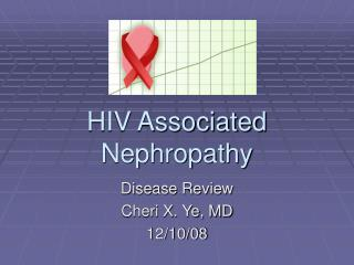 HIV Associated Nephropathy