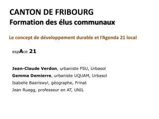 CANTON DE FRIBOURG Formation des élus communaux
