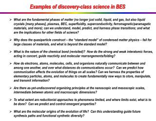 Examples of discovery-class science in BES