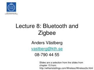 Lecture 8: Bluetooth and Zigbee