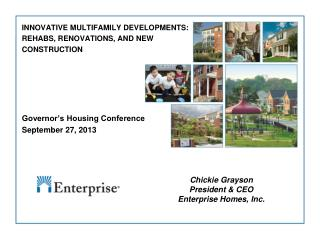 INNOVATIVE MULTIFAMILY DEVELOPMENTS:  REHABS, RENOVATIONS, AND NEW  CONSTRUCTION Governor's Housing Conference Septembe