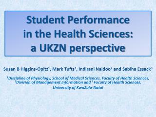 Student Performance  in the Health Sciences:  a UKZN perspective