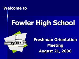 Fowler High School