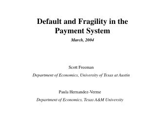 Default and Fragility in the Payment System