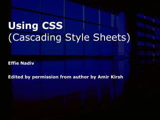 Using CSS (Cascading Style Sheets)