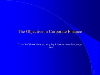 The Objective in Corporate Finance