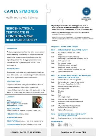 Programme � DATES TO BE ADVISED NGC1   :  MANAGEMENT OF HEALTH AND SAFETY Date	Foundations in health and safety  	Polic
