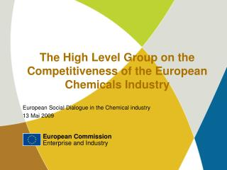 The High Level Group on the Competitiveness of the European  Chemicals Industry