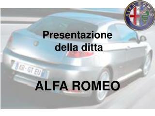 Presentazione  della ditta ALFA ROMEO