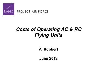 Costs of Operating AC & RC  Flying Units
