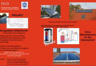 Studierende der Fachhochschule Düsseldorf sind interessiert an den Ertragsdaten Ihrer thermischen Solaranlage:  Notiere
